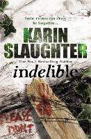 Indelible: (Grant County series 4) - Grant County (Paperback)