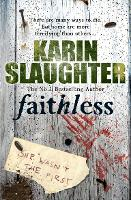 Faithless: (Grant County series 5) - Grant County (Paperback)