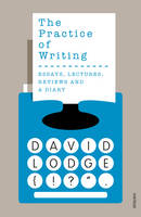 The Practice of Writing (Paperback)