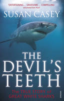 The Devil's Teeth: The True Story of Great White Sharks (Paperback)