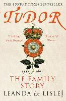 Tudor: The Family Story (Paperback)