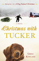 Christmas with Tucker (Paperback)