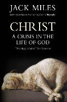 Christ: A Crisis In The Life Of God (Paperback)