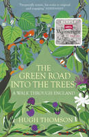The Green Road Into The Trees (Paperback)