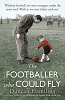 The Footballer Who Could Fly (Paperback)