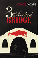The Three-Arched Bridge (Paperback)