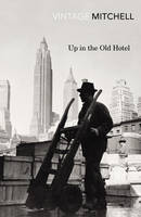 Up in the Old Hotel (Paperback)