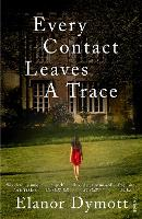 Every Contact Leaves A Trace (Paperback)