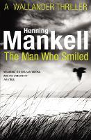 The Man Who Smiled: Kurt Wallander - Kurt Wallander (Paperback)