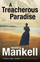 A Treacherous Paradise (Paperback)
