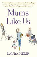 Mums Like Us (Paperback)