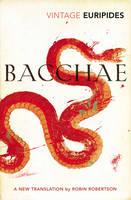 Bacchae (Paperback)