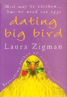 Dating Big Bird (Paperback)