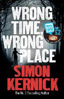 Wrong Time, Wrong Place - Quick Reads 2013 (Paperback)