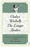 The Longer Bodies (Paperback)