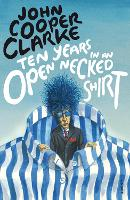 Ten Years in an Open Necked Shirt (Paperback)