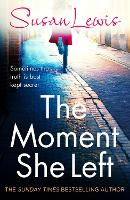 The Moment She Left - The Detective Andee Lawrence Series (Paperback)