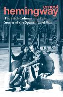 The Fifth Column and Four Stories of the Spanish Civil War (Paperback)