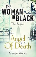 The Woman in Black: Angel of Death (Hardback)