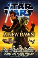 Star Wars: A New Dawn - Star Wars (Paperback)