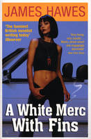 A White Merc With Fins (Paperback)