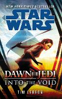 Star Wars: Dawn of the Jedi: Into the Void - Star Wars (Paperback)