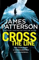 Cross the Line: (Alex Cross 24) - Alex Cross (Paperback)