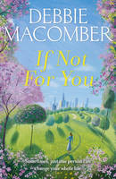 If Not for You: A New Beginnings Novel - New Beginnings (Paperback)