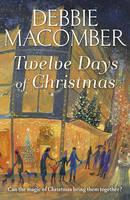 Twelve Days of Christmas: A Christmas Novel - Christmas (Paperback)