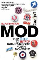 MOD: From Bebop to Britpop, Britain's Biggest Youth Movement (Paperback)