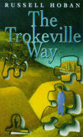 The Trokeville Way - Red Fox young adult books (Paperback)