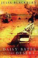 Daisy Bates In The Desert (Paperback)