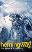 The Snows Of Kilimanjaro And Other Stories (Paperback)