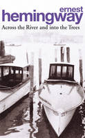 Across the River and into the Trees (Paperback)