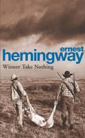 Winner Take Nothing (Paperback)