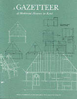 A Gazetteer of Medieval Houses in Kent (Paperback)
