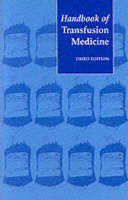 Handbook of Transfusion Medicine: Blood Transfusion Services of the United Kingdom (Paperback)