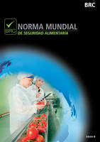 Norma Mundial De Seguridad Alimentaria: [Spanish Print Version of Global Standard for Food Safety] (Paperback)
