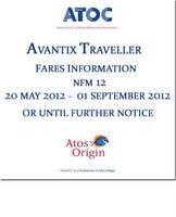 Avantix traveller fares information NFM 12: 20 May 2012 - 01 September 2012 or until further notice (CD-ROM)