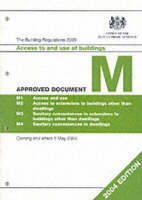 The Building Regulations, 2000: Approved Document M (Paperback)
