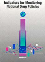 Indicators for Monitoring National Drug Policies