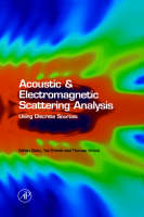 Acoustic and Electromagnetic Scattering Analysis Using Discrete Sources (Hardback)