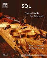 SQL: Practical Guide for Developers - The Practical Guides (Paperback)