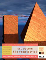 ESL Design and Verification: A Prescription for Electronic System Level Methodology - Systems on Silicon (Hardback)