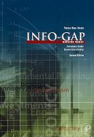 Info-Gap Decision Theory: Decisions Under Severe Uncertainty (Hardback)