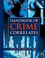 Handbook of Crime Correlates (Hardback)