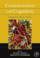 Consciousness and Cognition: Fragments of Mind and Brain (Hardback)