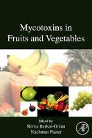 Mycotoxins in Fruits and Vegetables (Hardback)