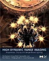 High Dynamic Range Imaging: Acquisition, Display, and Image-Based Lighting (Hardback)
