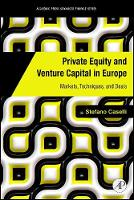 Private Equity and Venture Capital in Europe: Markets, Techniques, and Deals (Hardback)
